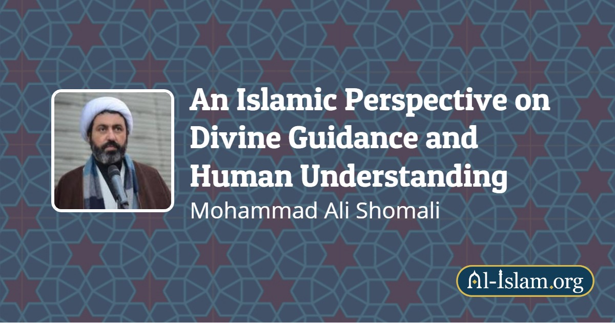 Divine Revelation: An Islamic Perspective on Divine Guidance