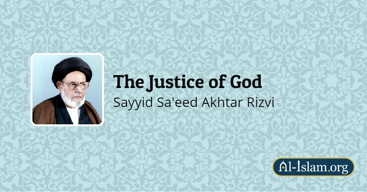 The Knowledge of God | The Justice of God | Al-Islam org