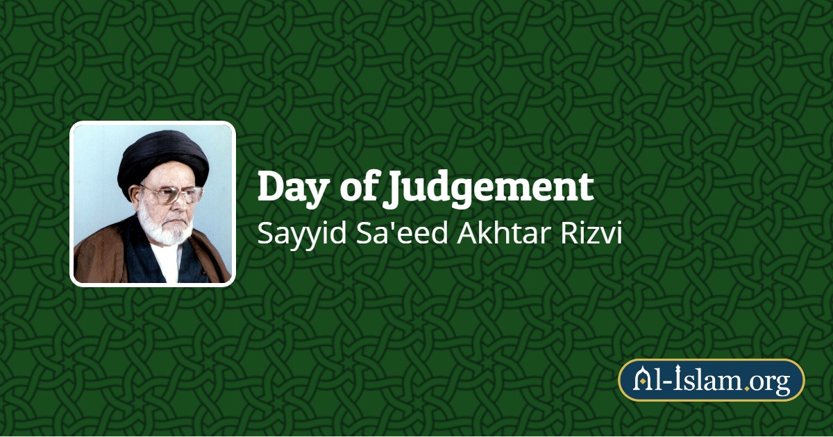 Part 3: Some Signs of Day of Resurrection | Day of Judgement