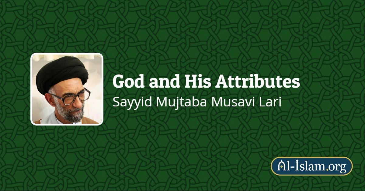 Lesson 9: How does the Qur'an Present God | God and His