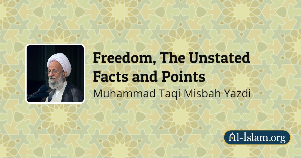 Freedom from the Viewpoint of Islam | Freedom, The Unstated