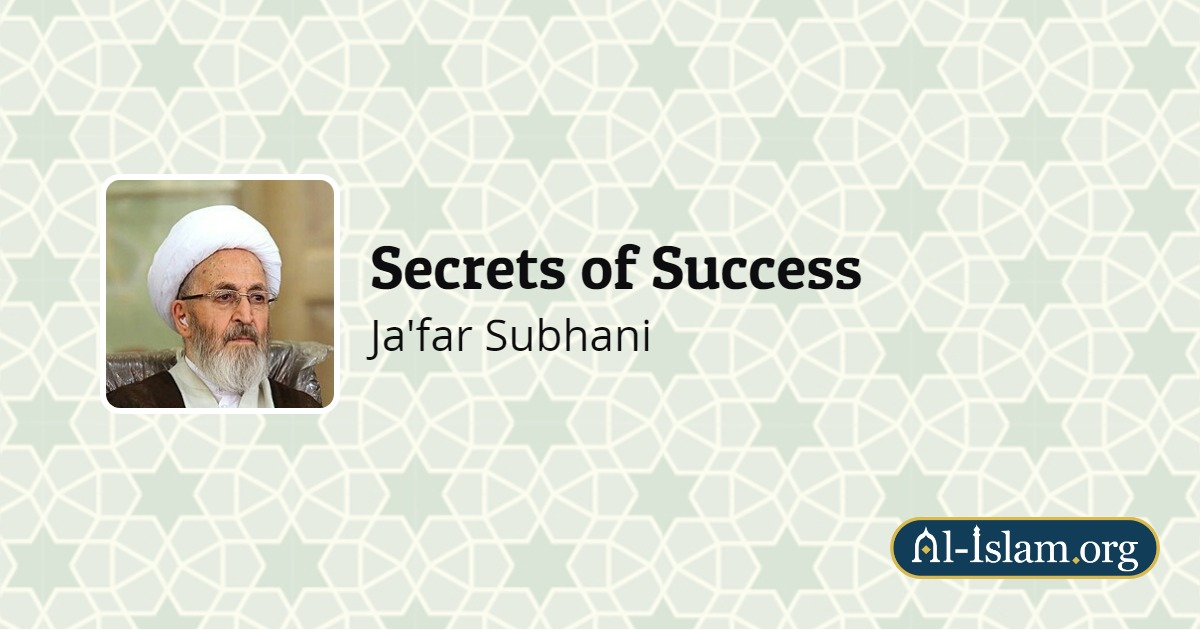 Unexpected Success | Secrets of Success | Al-Islam org