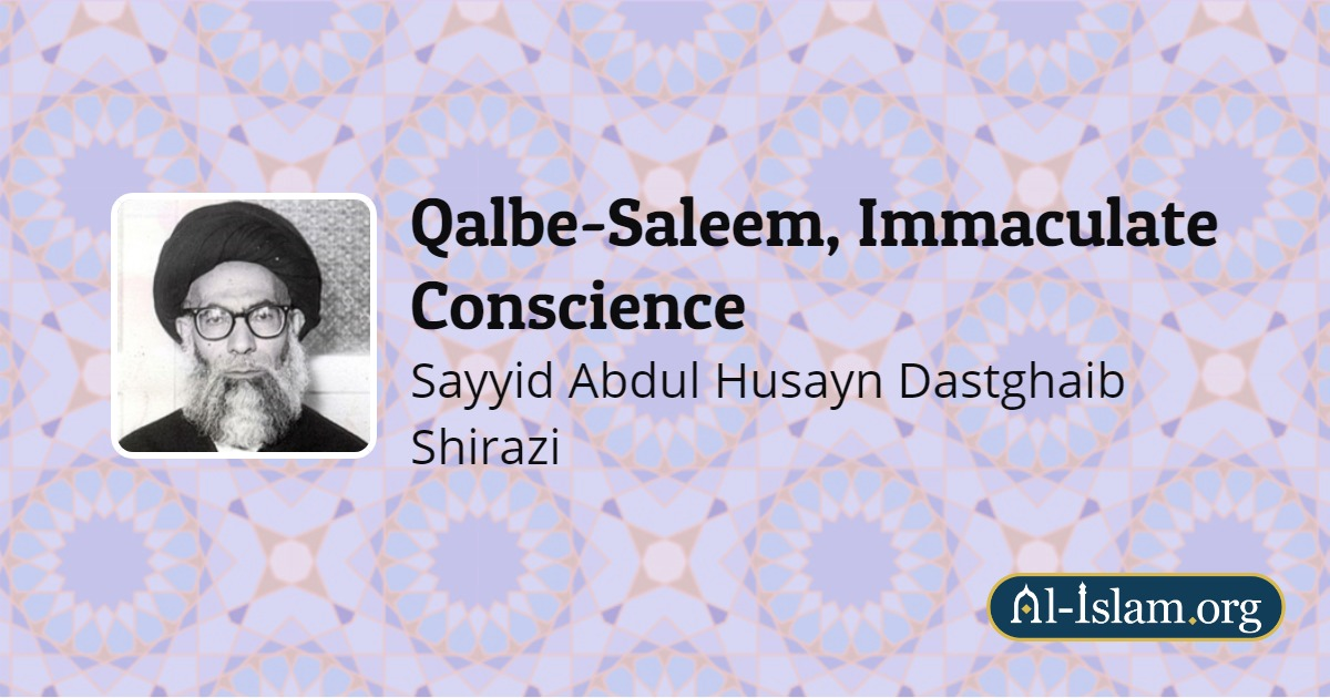 Fourth Disease: Doubt | Qalbe-Saleem, Immaculate Conscience