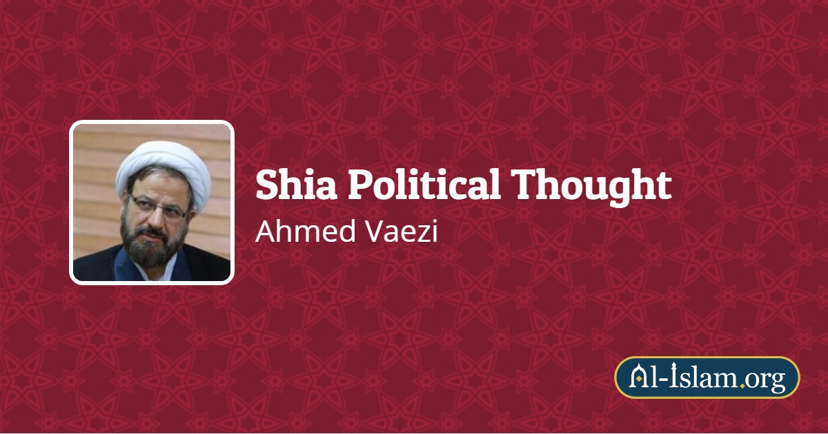 What Is Wilayat Al Faqih Shia Political Thought Al