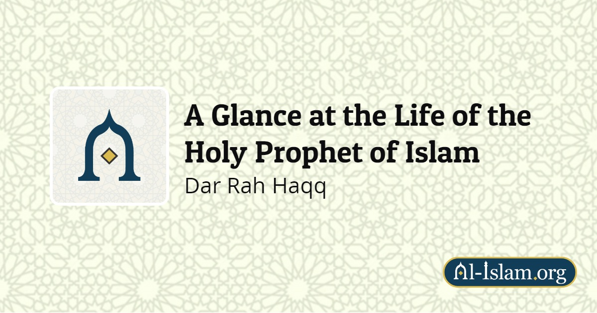 Chapter 18: The Morals and Behaviour of the Holy Prophet   A
