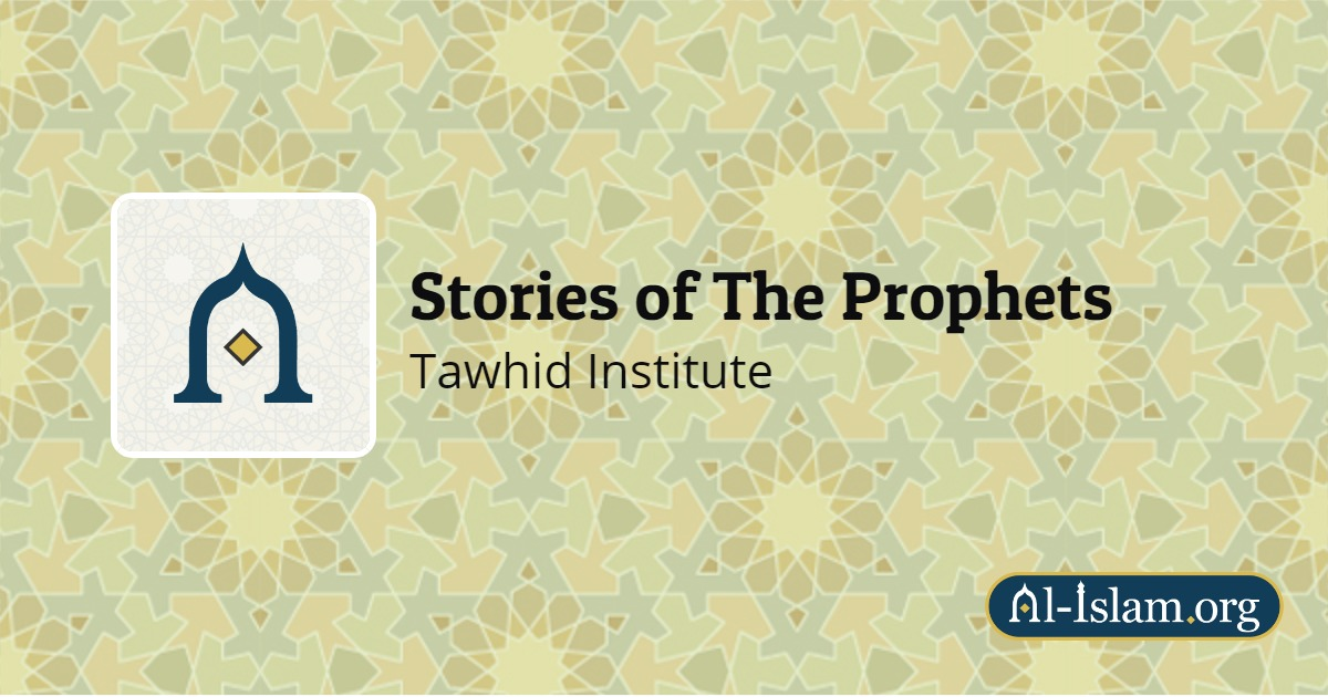Prophet Musa (a) | Stories of The Prophets | Al-Islam org