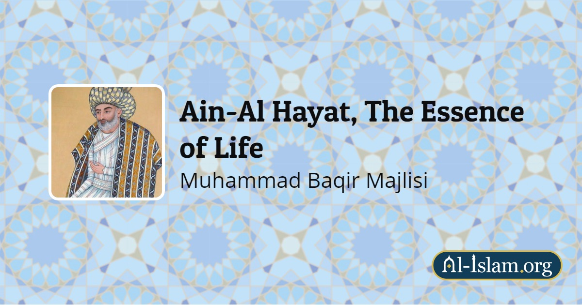 Chapter 4: Refulgence Or Rays Of Light | Ain-Al Hayat, The