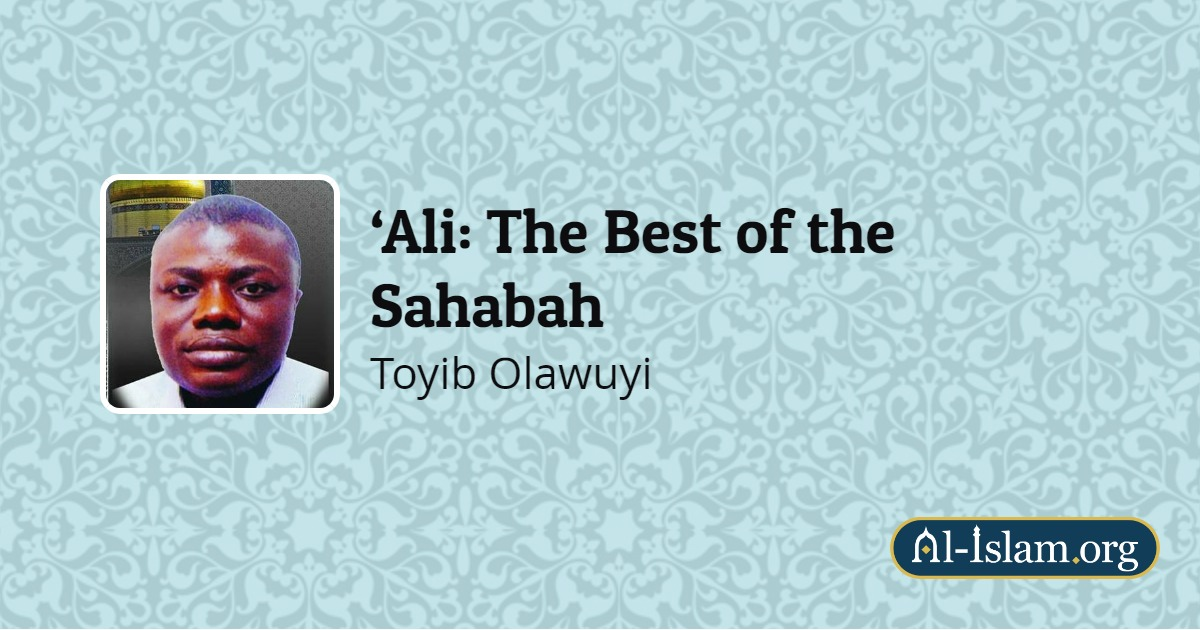 Ali: The Best of the Sahabah | Books on Islam and Muslims