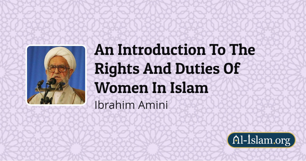 Women and Hijab | An Introduction To The Rights And Duties