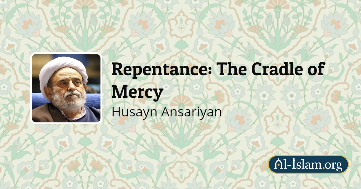 Guilt and the ways of curing it | Repentance: The Cradle of