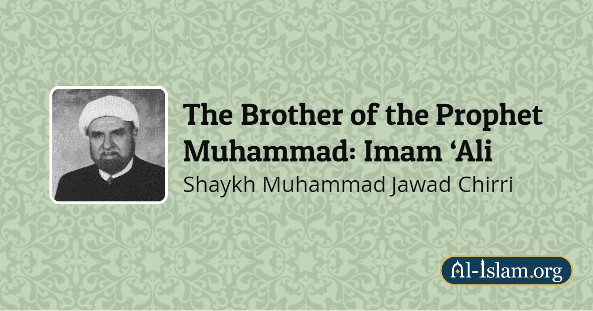 12  Announced Brotherhood | The Brother of the Prophet