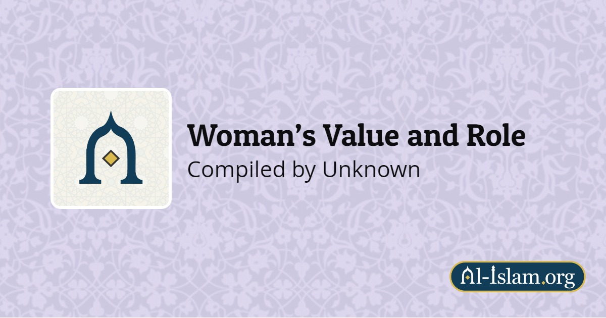 Lesson 6: Ashamedness and Chastity | Woman's Value and Role
