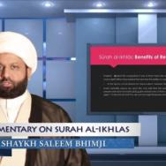 Commentary of the Noble Quran - Surah al-Ikhlaas - Sheikh Saleem Bhimji