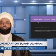 Commentary of the Noble Quran - Surah al-Naas - Sheikh Saleem Bhimji