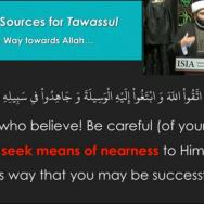 Tawassul Series_ The Reality of Tawassul Part 3